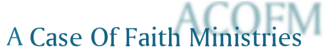 A Case of Faith Ministries